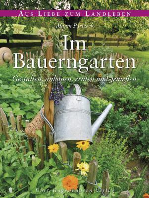 """NN-Leser können drei Exemplare """"Im Bauerngarten"""" gewinnen. Foto: Dort-Hagenhausen-Verlag"""
